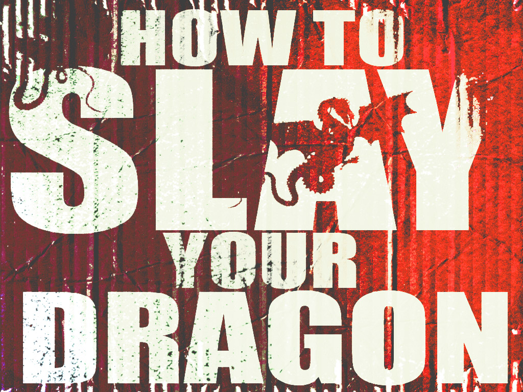 How to Slay Your Dragon Art