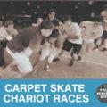 carpet-skate-chariot-races