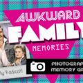 awkward-family-memories-standard