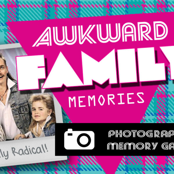 Awkward Family Memories